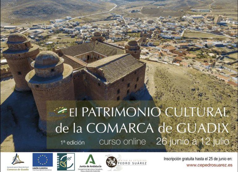 """CURSO ONLINE DEL CENTRO DE ESTUDIOS """"PEDRO SUÁREZ"""": """"El patrimonio cultural de la Comarca de Guadix"""""""