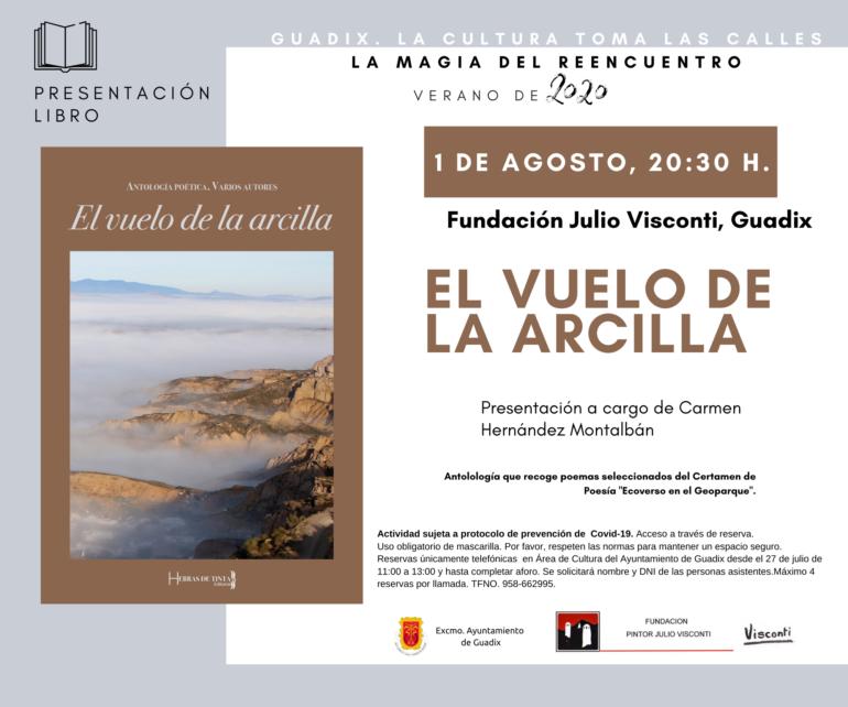 Presentación de EL VUELO DE LA ARCILLA (Antología poética), de varios autores.