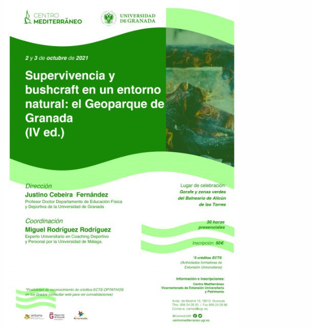 Supervivencia y bushcraft en un entorno natural: EL GEOPARQUE DE GRANADA (IV ED.)
