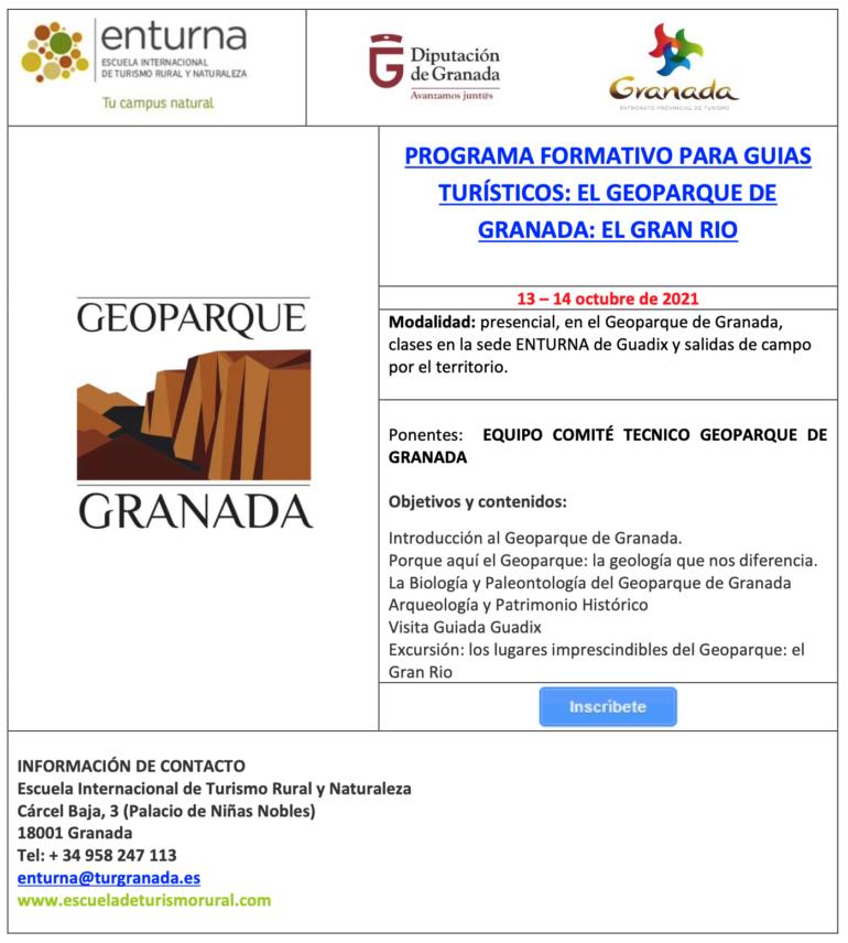 PROGRAMA FORMATIVO PARA GUIAS TURÍSTICOS: EL GEOPARQUE DE GRANADA: EL GRAN RIO